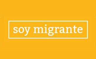 Soy migrante